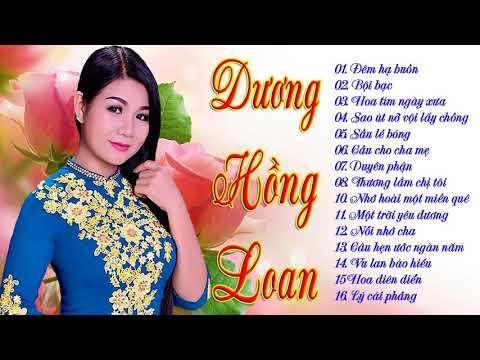 Nhạc Trữ Tình Bolero Quê Hương Dương Hồng Loan Hay Nhất 2018