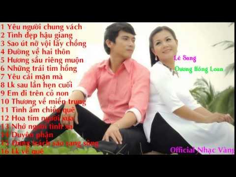 Nhạc Vàng Trữ Tình Chọn Lọc - Lê Sang, Dương Hồng Loan