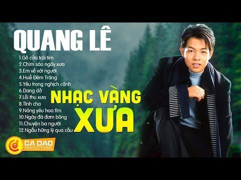 Tuyển tập nhạc vàng Quang Lê chọn lọc