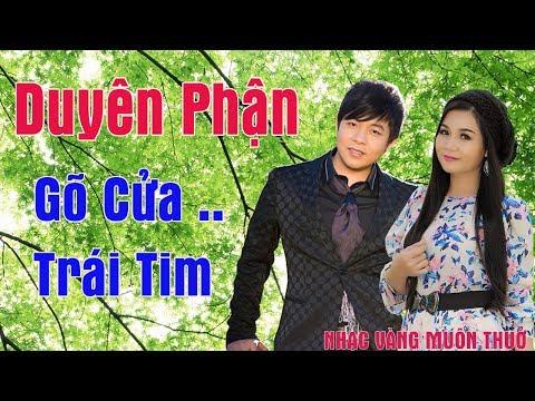Liên khúc Duyên Phận, Gõ Cửa Trái Tím - Quang Lê, Dương Hồng Loan