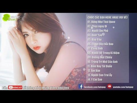 Nhạc Hot Việt Tháng 6/2018 - Bảng Xếp Hạng Nhạc Trẻ Hay Nhất Tháng 6 2018 (P7)