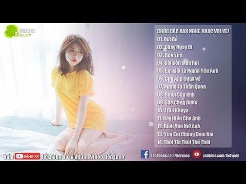 Nhạc Hot Việt Tháng 6/2018 - Bảng Xếp Hạng Nhạc Trẻ Hay Nhất Tháng 6 2018 (P6)