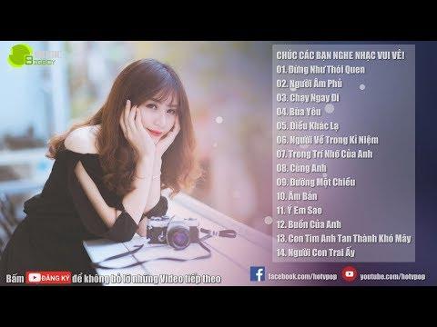 Nhạc Hot Việt Tháng 6/2018 - Bảng Xếp Hạng Nhạc Trẻ Hay Nhất Tháng 6 2018 (P5)
