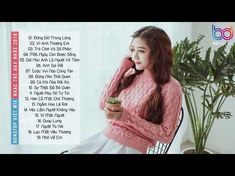 Bảng Xếp Hạng Nhạc Trẻ Remix Hay Nhất Tháng 6 2018 P2