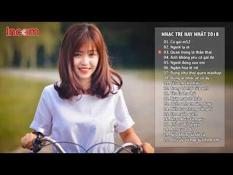 Nhạc Hot Việt Tháng 6 2018 - Bảng Xếp Hạng Nhạc Trẻ Tháng 6 2018