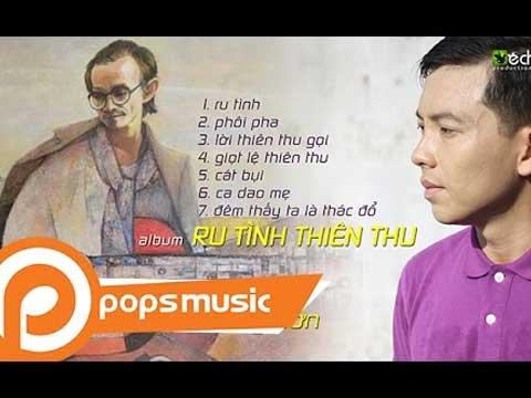 Nhạc Trịnh Công Sơn Ru Tình Thiên Thu - Trí Nhân