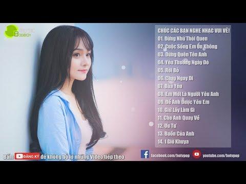 Nhạc Hot Việt Tháng 7 2018 - Bảng Xếp Hạng Nhạc Trẻ Hay Nhất Tháng 7 2018 (P6)