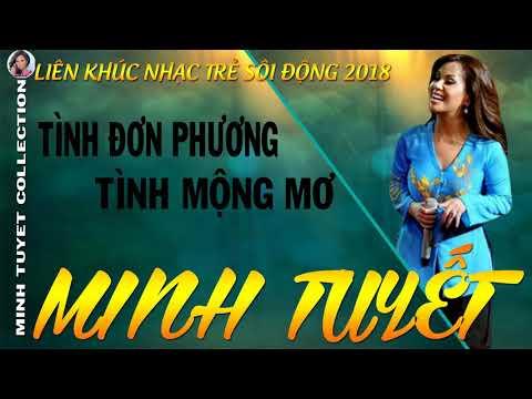 Liên Khúc Nhạc Trẻ Hải Ngoại Sôi Động Minh Tuyết