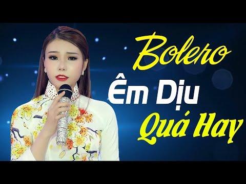 Tuyệt Phẩm Bolero Nhạc Vàng Xưa Để Đời Hay Nhất 2018