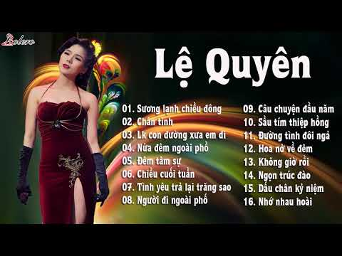 Tuyệt Phẩm Nhạc Trữ Tình Bolero Lệ Quyên