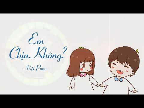 Em Chịu Không - Việt Puzo