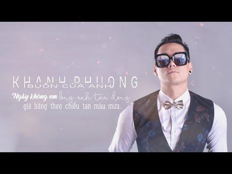 Buồn Của Anh Cover - Khánh Phương