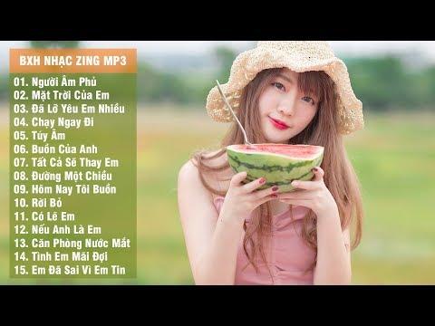 Bảng Xếp Hạng Nhạc Zing Mp3 Hay Nhất Tháng 7/2018 (p1)