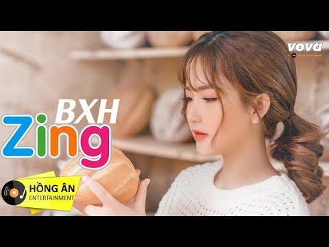 Buồn Không Em - Bảng Xếp Hạng Nhạc Zing Mp3 Tháng 8/2018