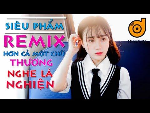 BXH nhạc hot remix hay nhất 2018