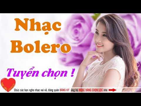 Liên Khúc Nhạc Trữ Tình Dân Ca Bolero