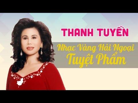 Liên khúc Nhạc vàng Thanh Tuyền hải ngoại
