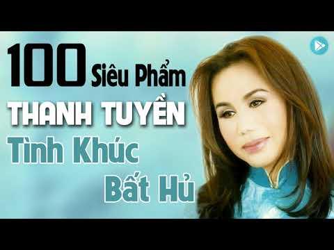 100 Ca Khúc Nhạc Vàng Thanh Tuyền Xưa Chấn Động Hàng Triệu Con Tim