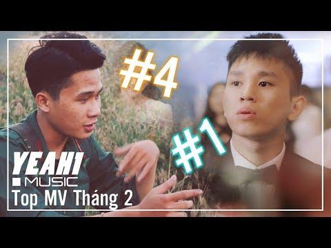 TOP MV Nhạc Trẻ Hay Nhất Tháng 2/2019