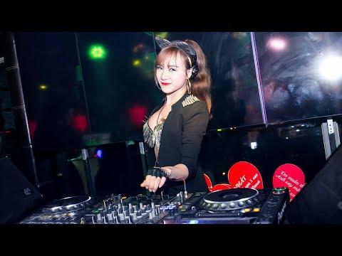 Nhạc Sàn Nonstop DJ 2019 - Bass Căng Chất Phiêu Hết Nấc