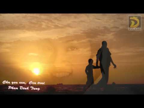 Cha yêu con, con trai - Phan Đình Tùng