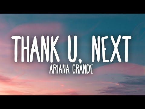 Thank U, Next - Ariana Grande