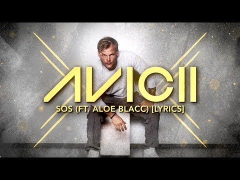 SOS - Avicii, Aloe Blacc