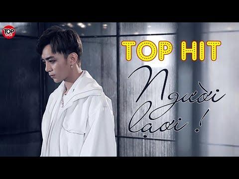 TOP Những Bài Hát Hits Hay Nhất Được Yêu Thích Nhất 2018