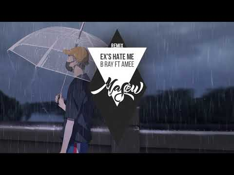 Ex's Hate Me - B Ray, Masew, AMee