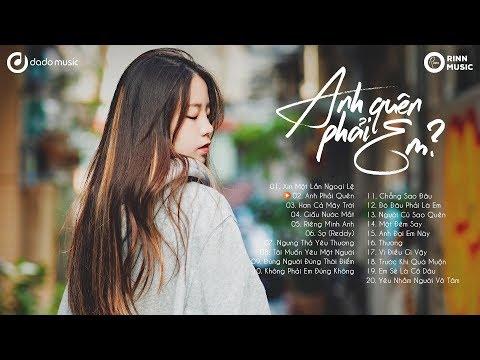 20 Bài Nhạc Trẻ Việt Hay Nhất Mới Nhất 2019 (P7)