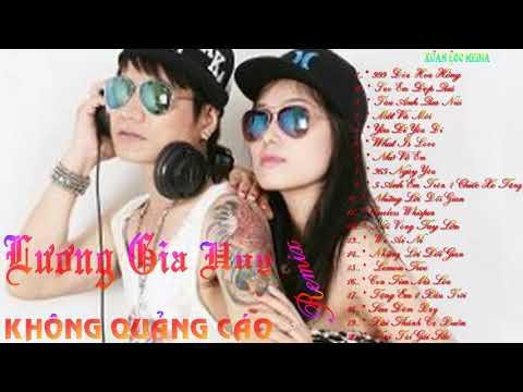 Tuyển tập các ca khúc Hot nhất của ca sĩ Lương Gia Huy