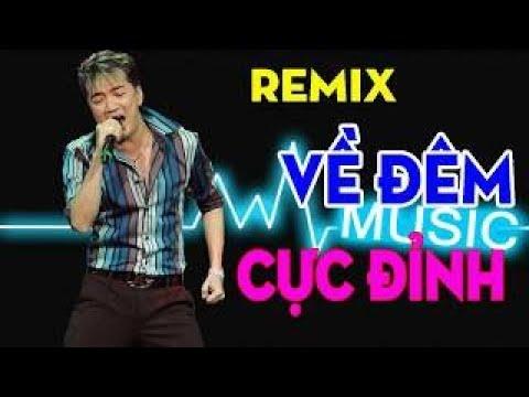 Tuyển Chọn Những Ca Khúc Remix Hay Nhất Của Mr Đàm 2019