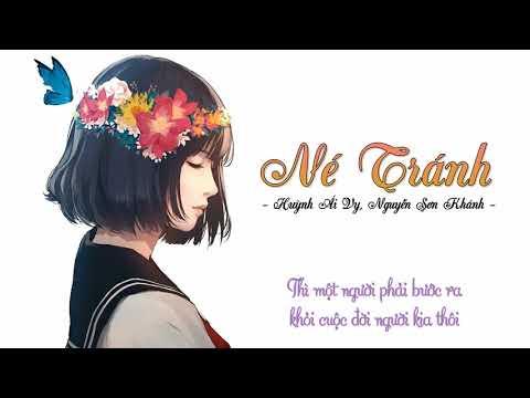 Né Tránh - Huỳnh Ái Vy, Nguyễn Sơn Khánh
