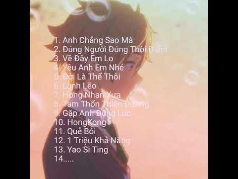 Top 13 Bản Nhạc Hot Anh Chẳng Sao Mà Đúng Người Đúng Thời Điểm