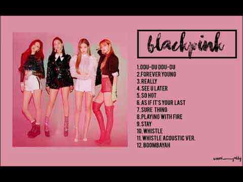 Blackpink Playlist 2019