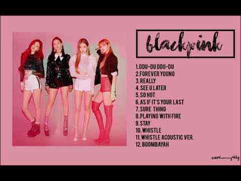 Blackpink Playlist 2019