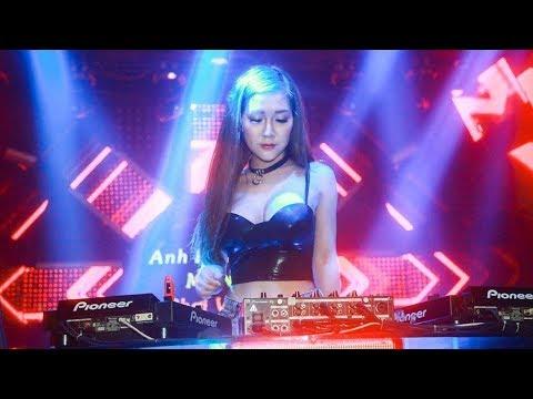 Set Nhạc Bay Phòng Hàng Hiệu - Nhạc Sàn Nonstop DJ Cực Mạnh 2019