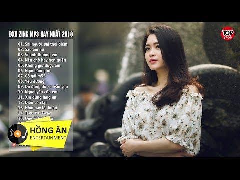 Bảng Xếp Hạng Nhạc Trẻ Zing Mp3 Hay Nhất Tháng 6/2019