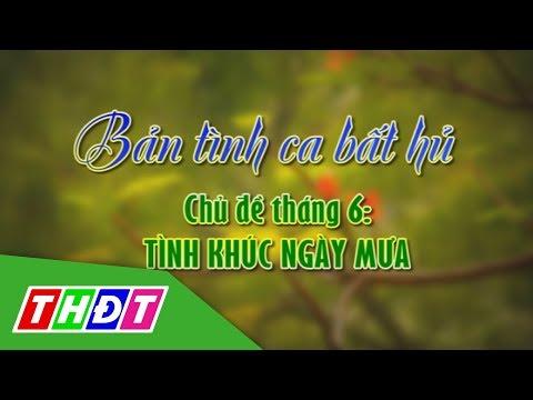 Bản tình ca bất hủ, tháng 6/2019, chủ đề Tình khúc ngày mưa