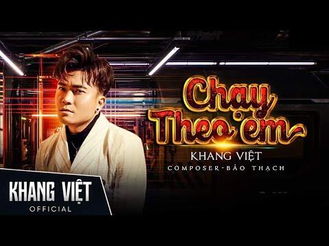 Chạy Theo Em - Khang Việt