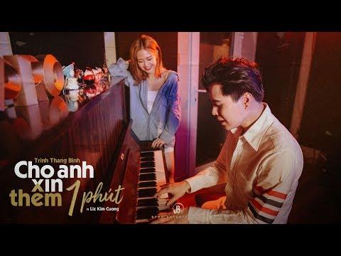 Cho Anh Xin Thêm 1 Phút (LIVE) - Trịnh Thăng Bình, Liz Kim Cương