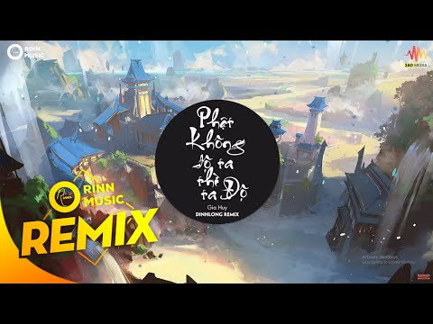 Giang Hải Không Độ Nàng (Remix) - Gia Huy Singer, DinhLong