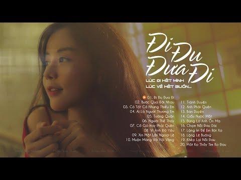 Nhạc Hot 2019 Việt Hay Nhất 2019 | Đi Đu Đưa Đi