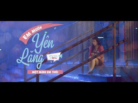 Em Muốn Yên Lặng Một Mình Em Thôi (Siêu Quậy Có Bầu OST) - Han Sara, Đỗ An