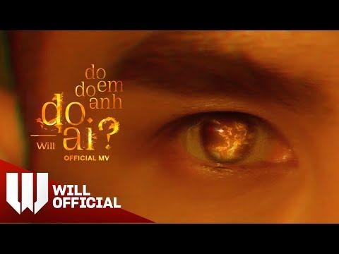 #3D Do Em, Do Anh, Do Ai - Will, Andiez