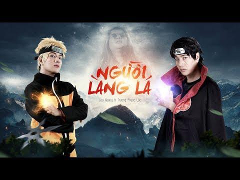 Người Làng Lá | Lou Hoàng ,Trương Phước Lộc