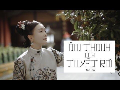 Âm Thanh Của Tuyết Rơi / 雪落下的声音 (Diên Hi Công Lược Ost) - Lục Hổ