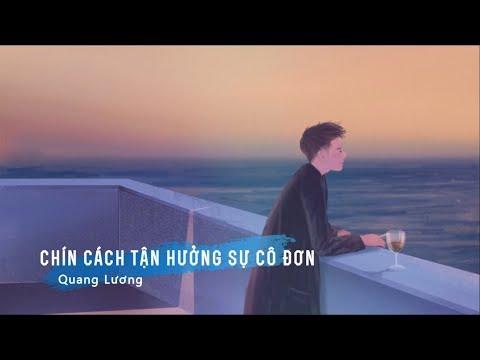 Chín cách tận hưởng sự cô đơn 九種使用孤獨的正確方式 - Quang Lương 光良