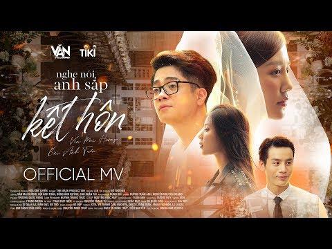 Nghe Nói Anh Sắp Kết Hôn - Văn Mai Hương, Bùi Anh Tuấn