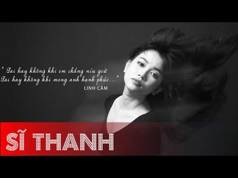 Linh Cảm - Sĩ Thanh,Mian Huỳnh